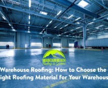 Warehouse Roofing: How to Choose the Right Roofing Material for Your Warehouse