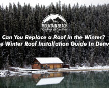 Can You Replace a Roof in the Winter? The Winter Roof Installation Guide In Denver