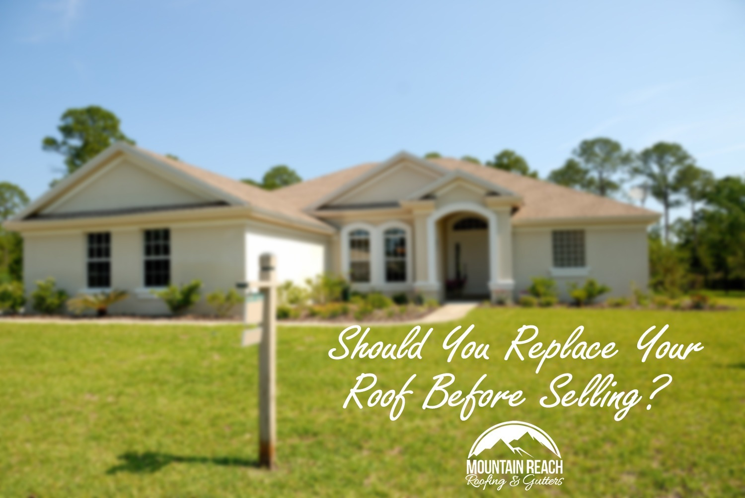 Should You Replace Your Roof Before Selling?