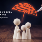 Permanent versus Term Life Insurance – What are the Differences?