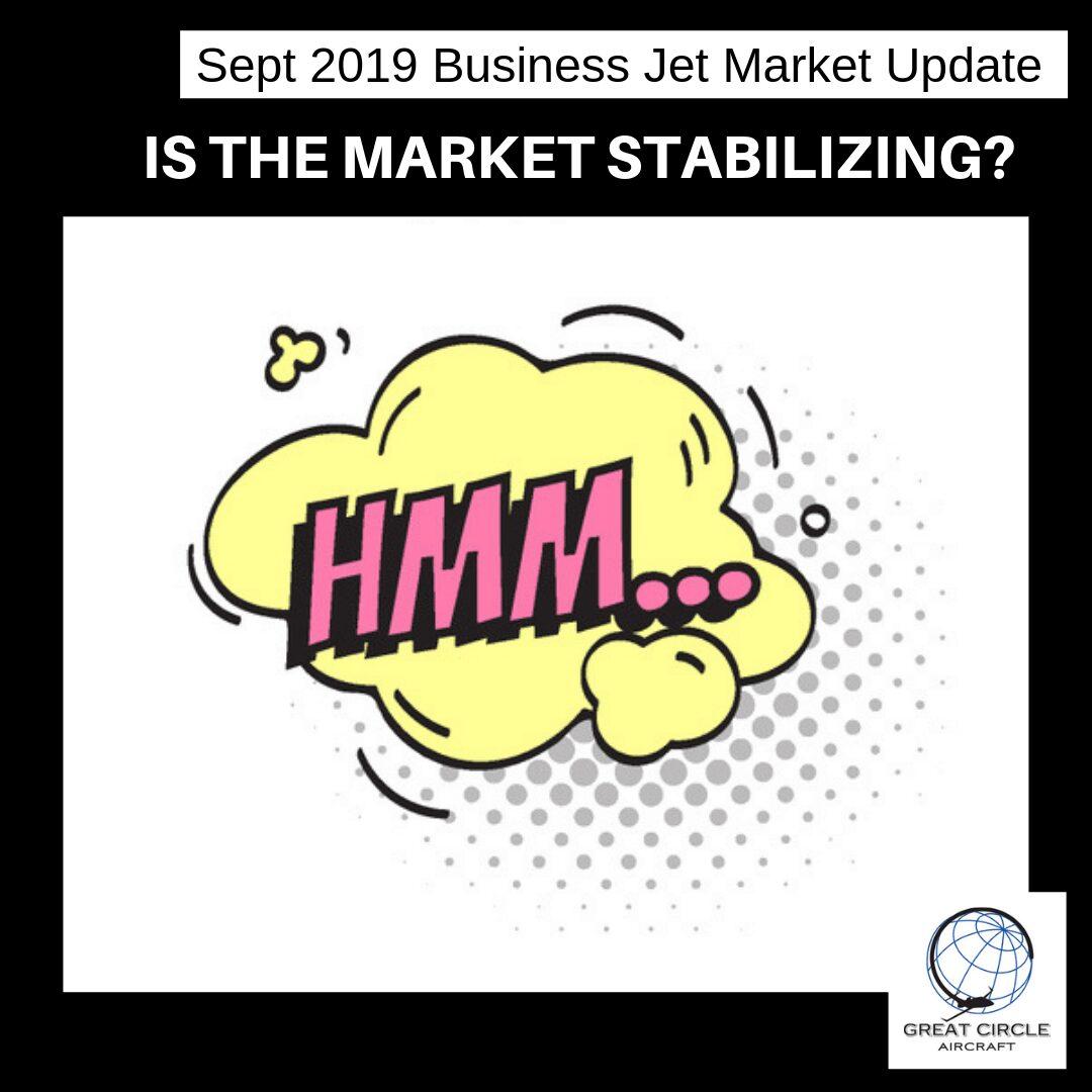 September 2019 Business Jet Market Update