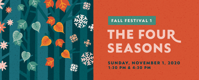 The Four Seasons - Fall Festival 1