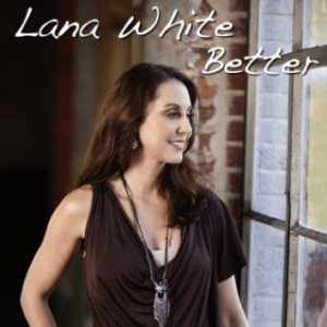 Lana White - Better