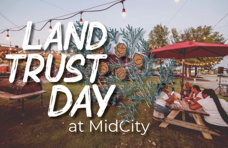 Land Trust Day at MidCity