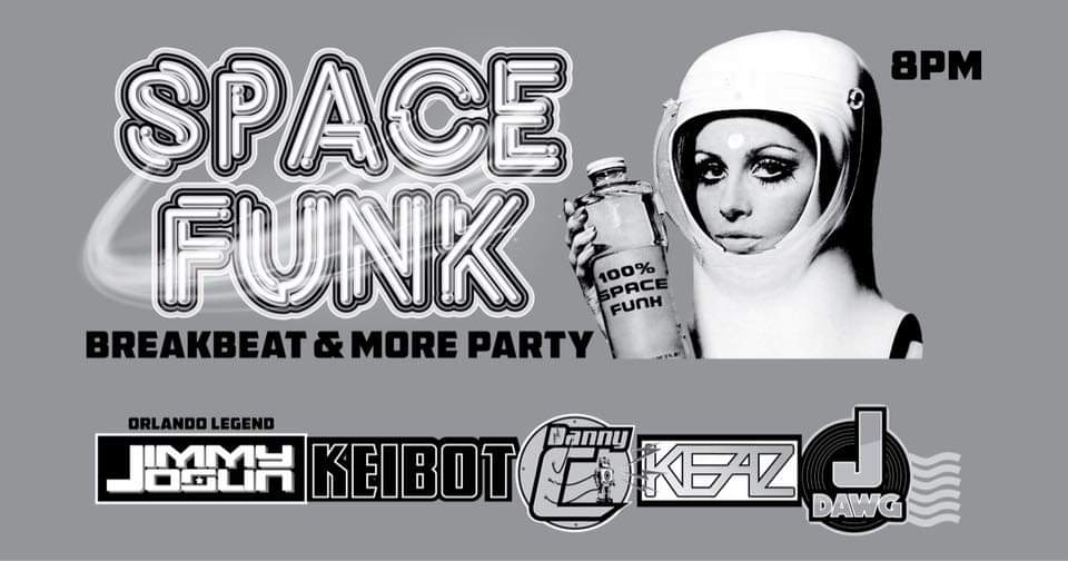 Space Funk Breakbeats & More Party