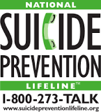 This is a link for the national suicide prevention lifeline.  Dial 1-800-273-TALK or visit www.suicidepreventionlifeline.org or by clicking on this image.