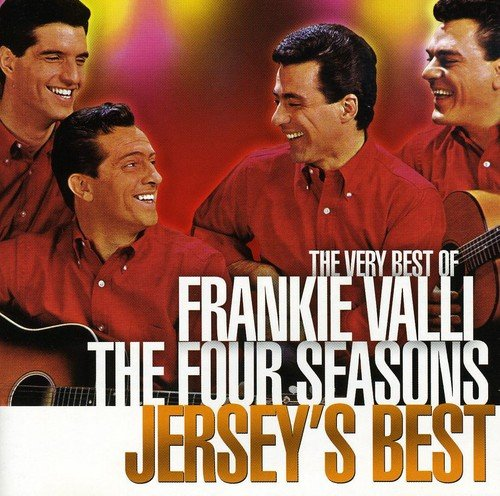 The Very Best of Frankie Valli and the Four Seasons Jersey's Best