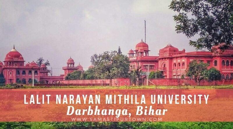 ललित नारायण मिथिला विश्वविद्यालय ने निकाली गेस्ट टीचरों के 602 पदों पर भर्ती समस्तीपुर Town