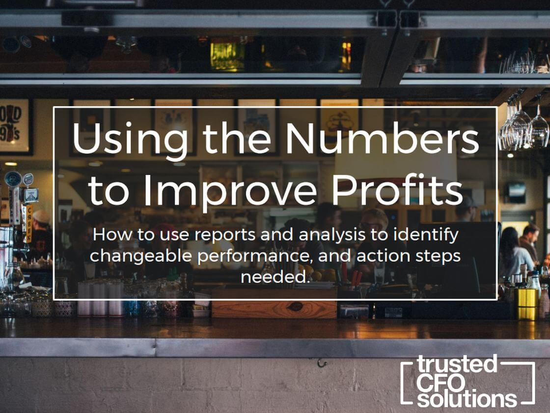 Using The Numbers To Improve Profits