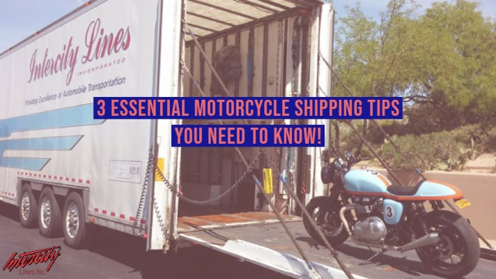 3 Essential Motorcycle Shipping Tips You Need to Know