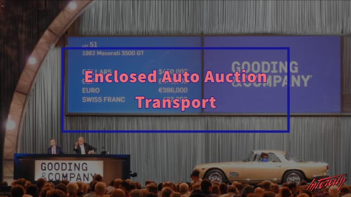Enclosed Auto Auction Transport