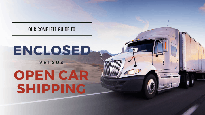 guide to enclosed versus open car shipping