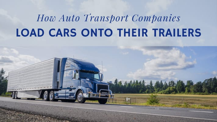 How Auto Transport Companies Load Cars Onto Their Trailers