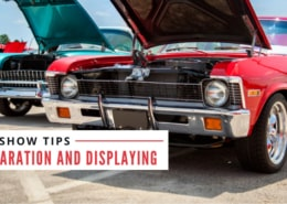 Car Show Tips: Preparation and Displaying