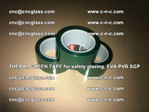 Thermal Green Tape, for safety glazing, EVA PVB SGP (21)