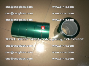 Thermal Green Tape, for safety glazing, EVA PVB SGP (5)
