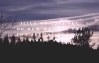 """Jesus, We Love You"" by Paul McClure"