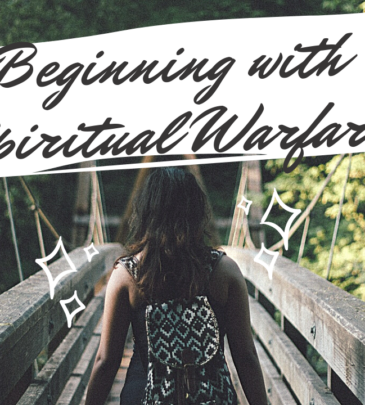 Beginning with Spiritual Warfare