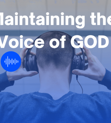Maintaining the Voice of God