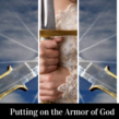 Putting on the Armor of God – Part 3