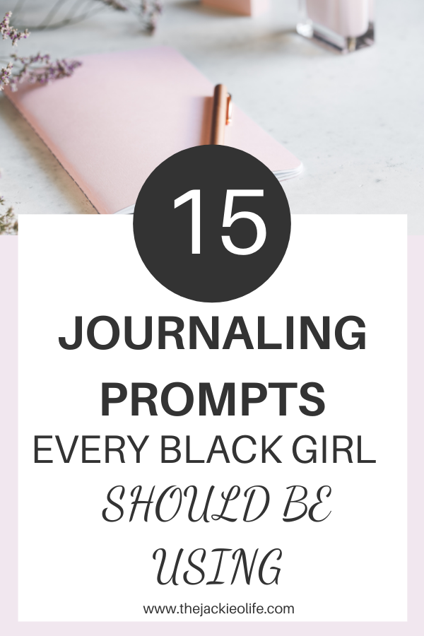 Journaling Prompts - Every Black Girl Should Be Using