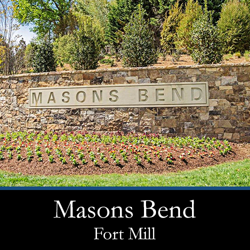 Masons Bend Fort Mill