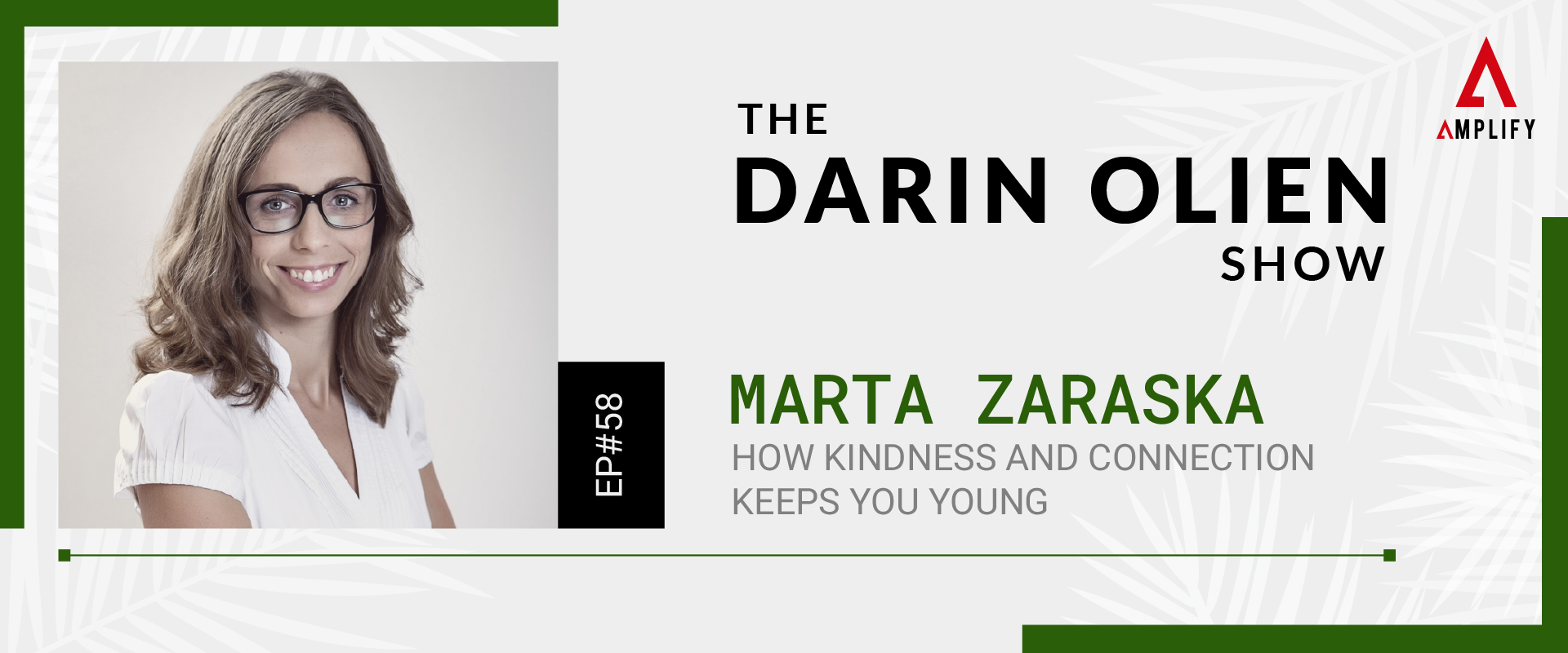 58. Marta Zaraska on How Kindness and Connection Keeps You Young