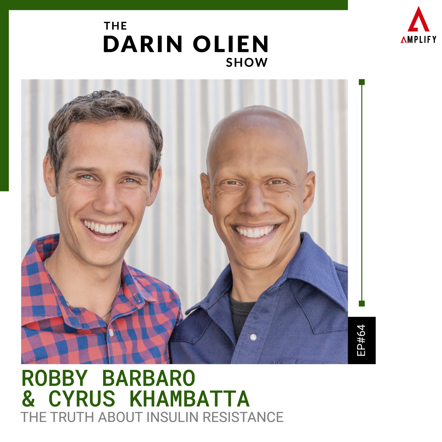 Title: Robby Barbaro & Cyrus Khambatta on The Truth About Insulin Resistance