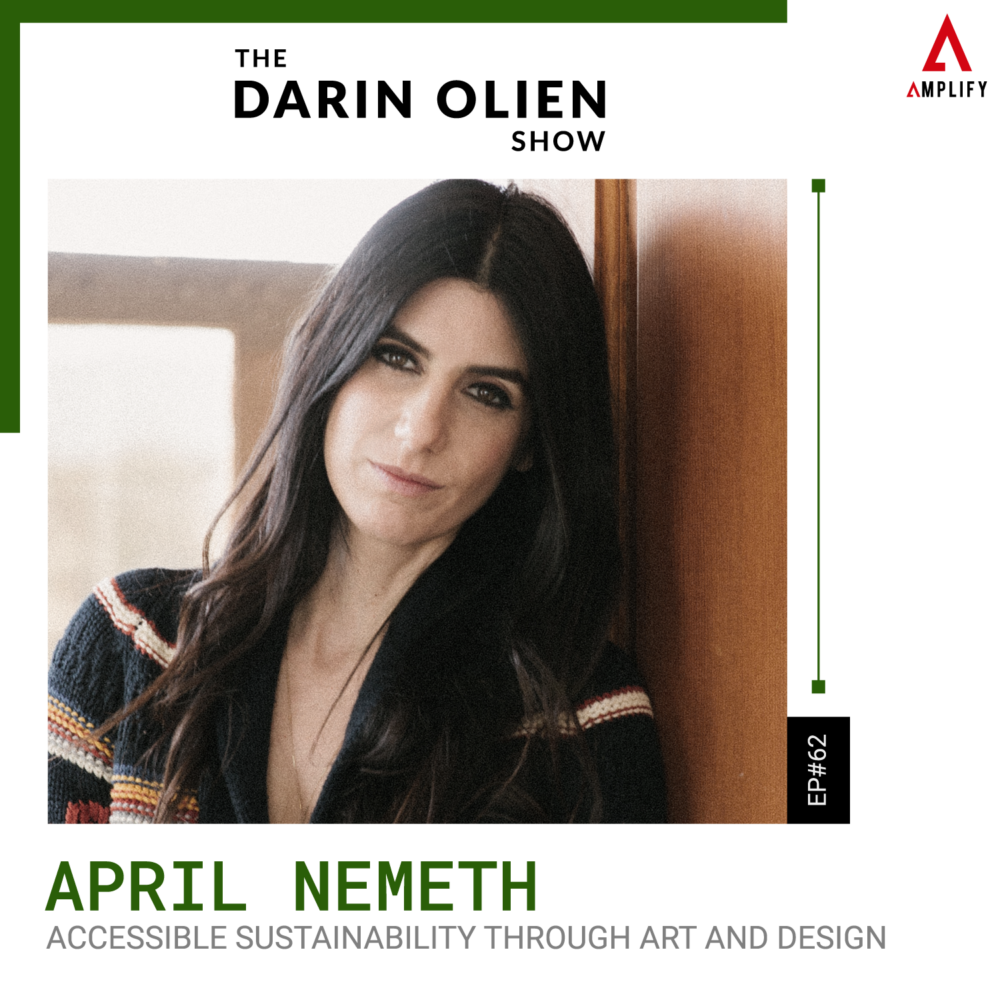 #62 April Nemeth on Accessible Sustainability Through Art and Design