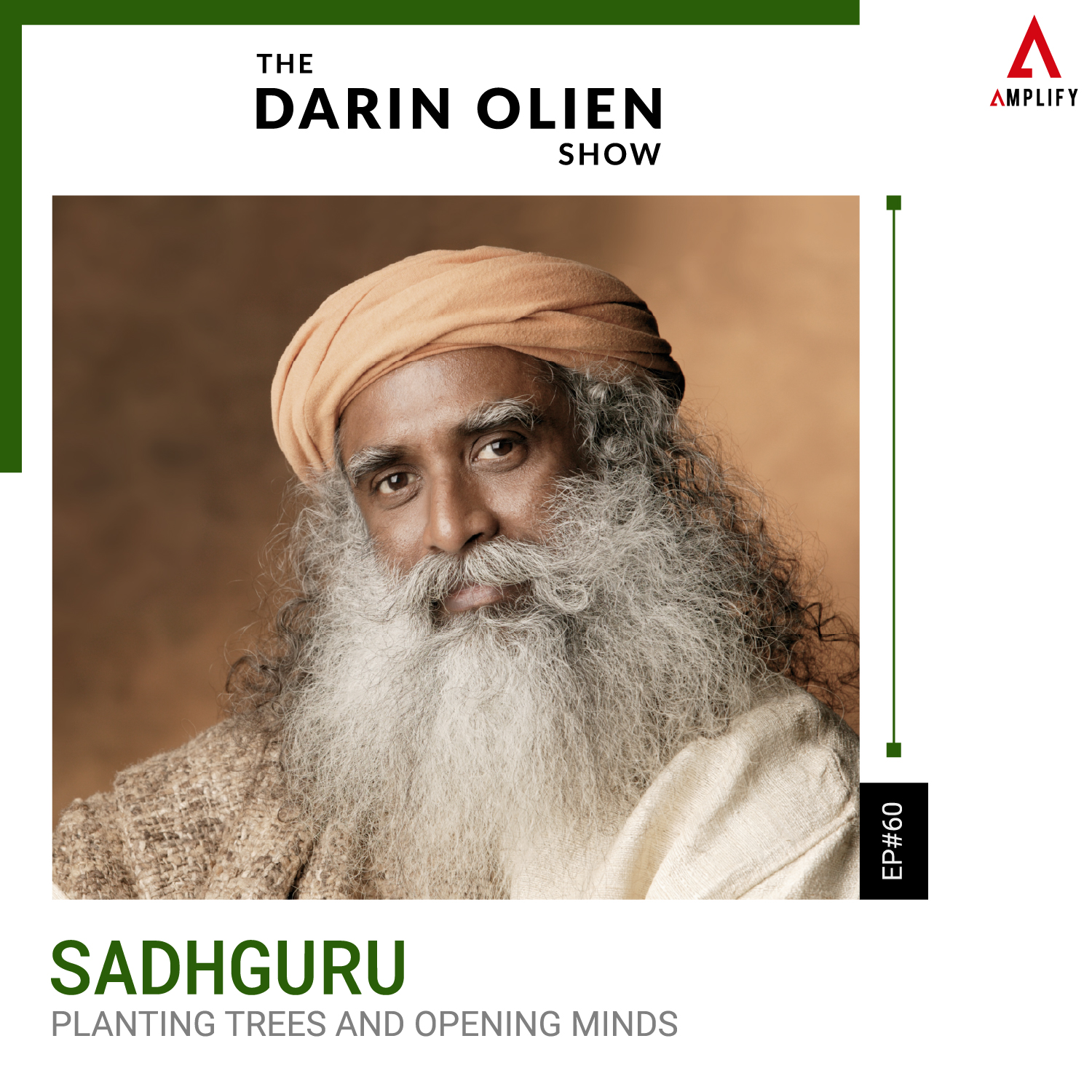 #60 Sadhguru on Planting Trees and Opening Minds
