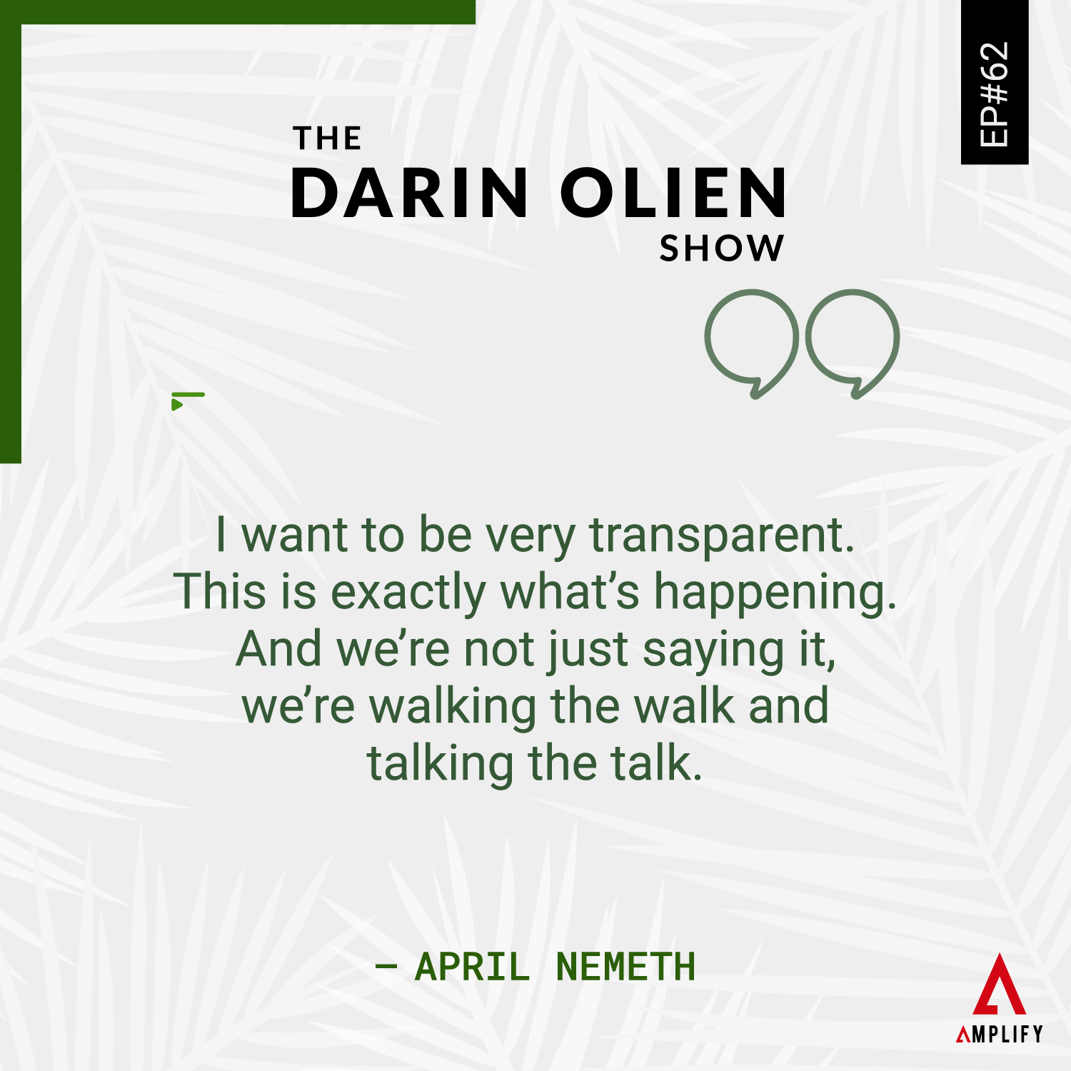 Quote: I want to be very transparent. This is exactly what's happening. And we're not just saying it, we're walking the walk and talking the talk.