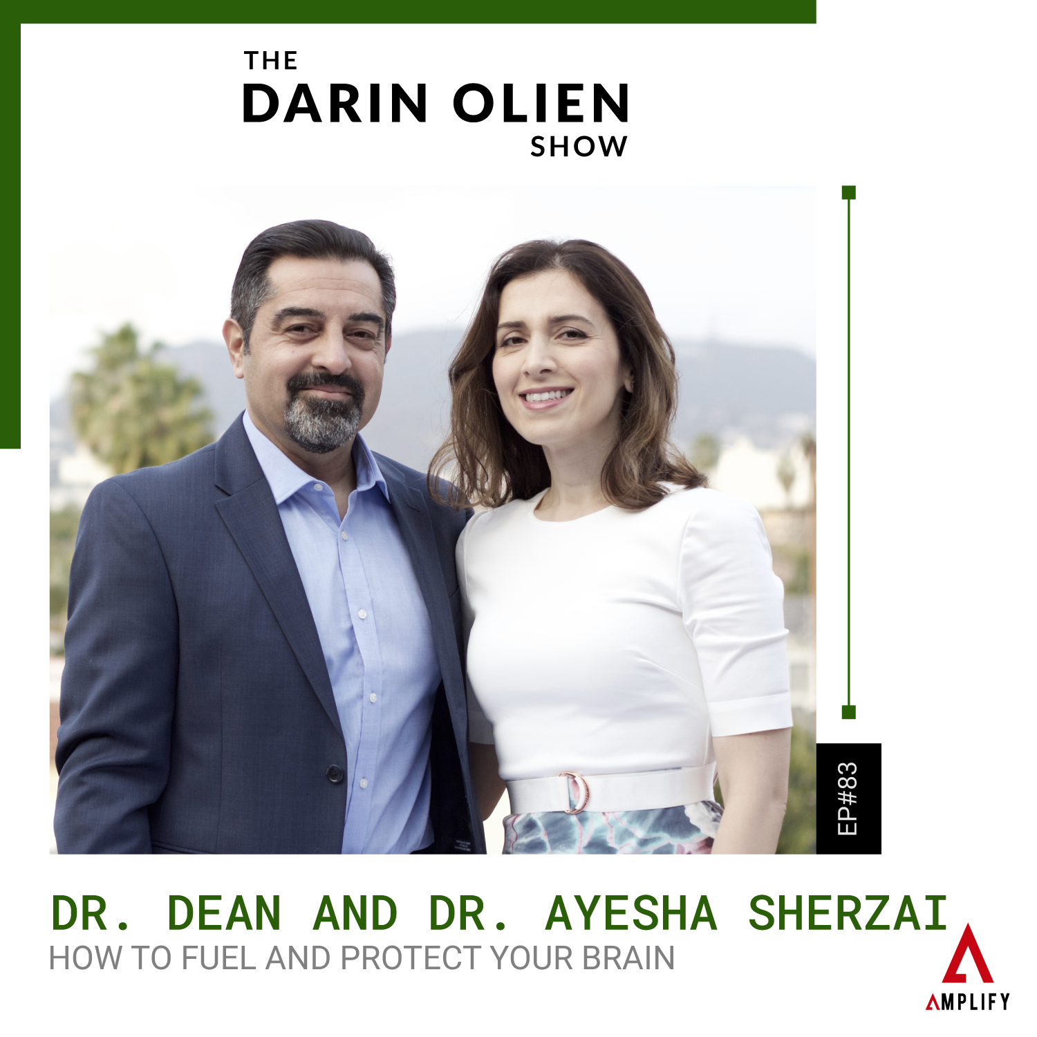 decorative image with the episode title and a picture of Dr Dean and Dr Ayesha Sherzai