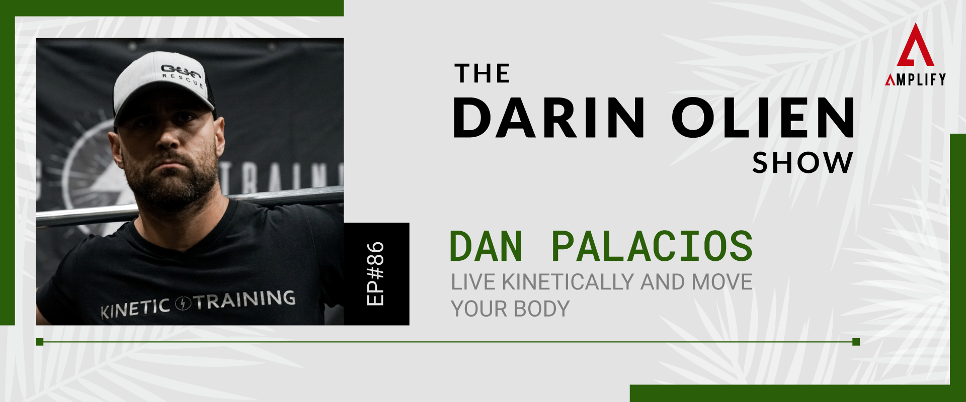 decorative image with the episode title and a picture of Dan Palacios