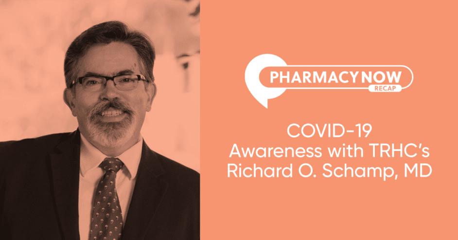 Dr. Richard Schamp COVID-19 Awareness Recap