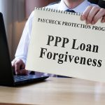 Confused About PPP Loan Forgiveness? Understanding the Guidelines