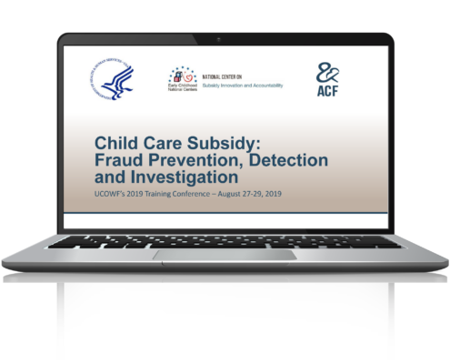 Opening slide for NCSIA's presentation, Child Care Subsidy: Fraud Prevention, Detection, and Investigation.