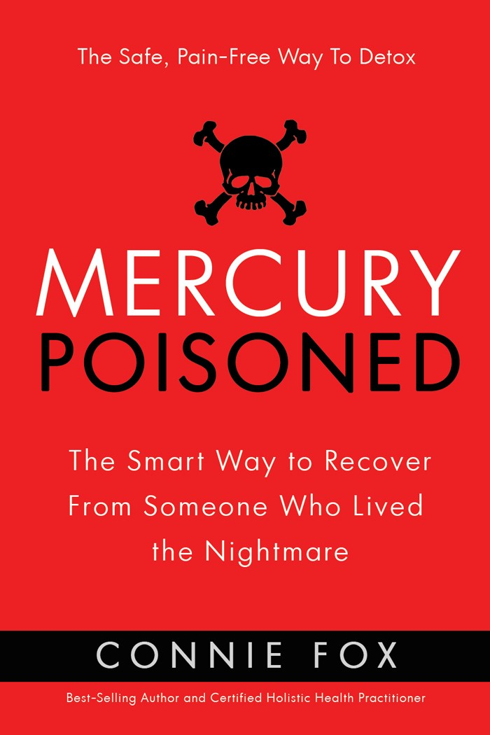 Mercury Poisoned - The Save, Pain-Free Way To Detox