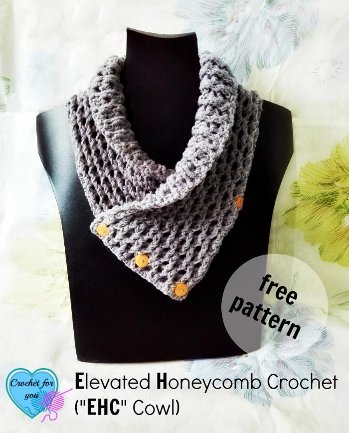 "Elevated Honeycomb Crochet (""EHC"" Cowl) Pattern"