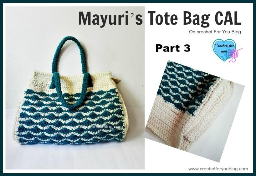 Mayuri's Tote Bag CAL Part 3