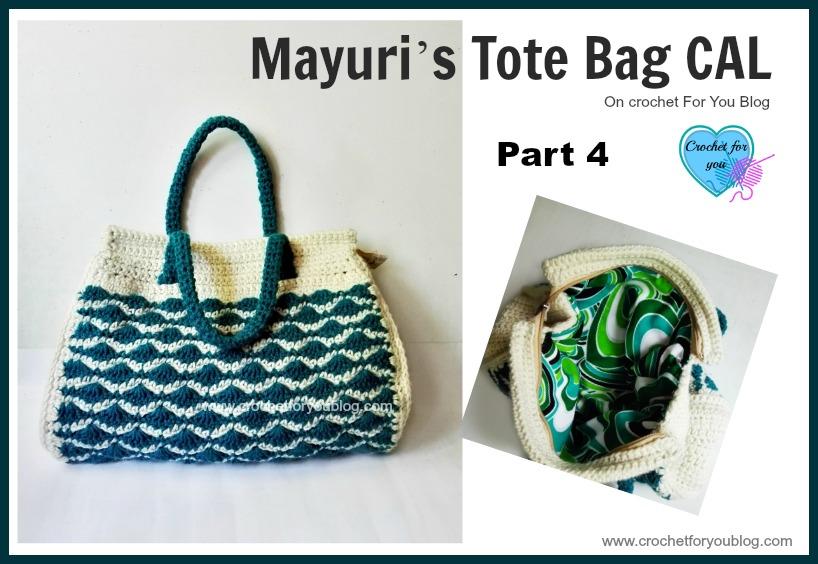 Mayuri's Tote Bag CAL Part 4