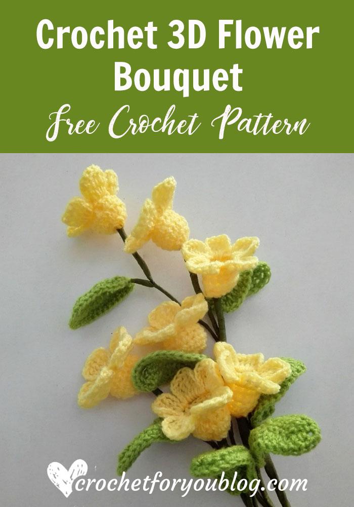 Crochet 3D Flower Bouquet free pattern