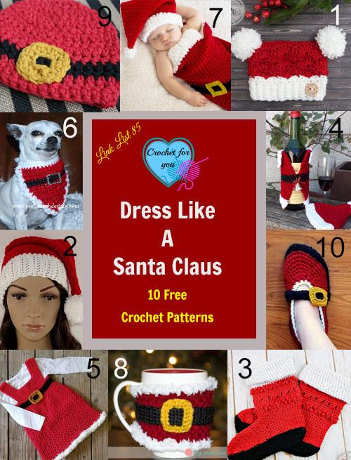 Dress Like a Santa Claus 10 Free Crochet Patterns