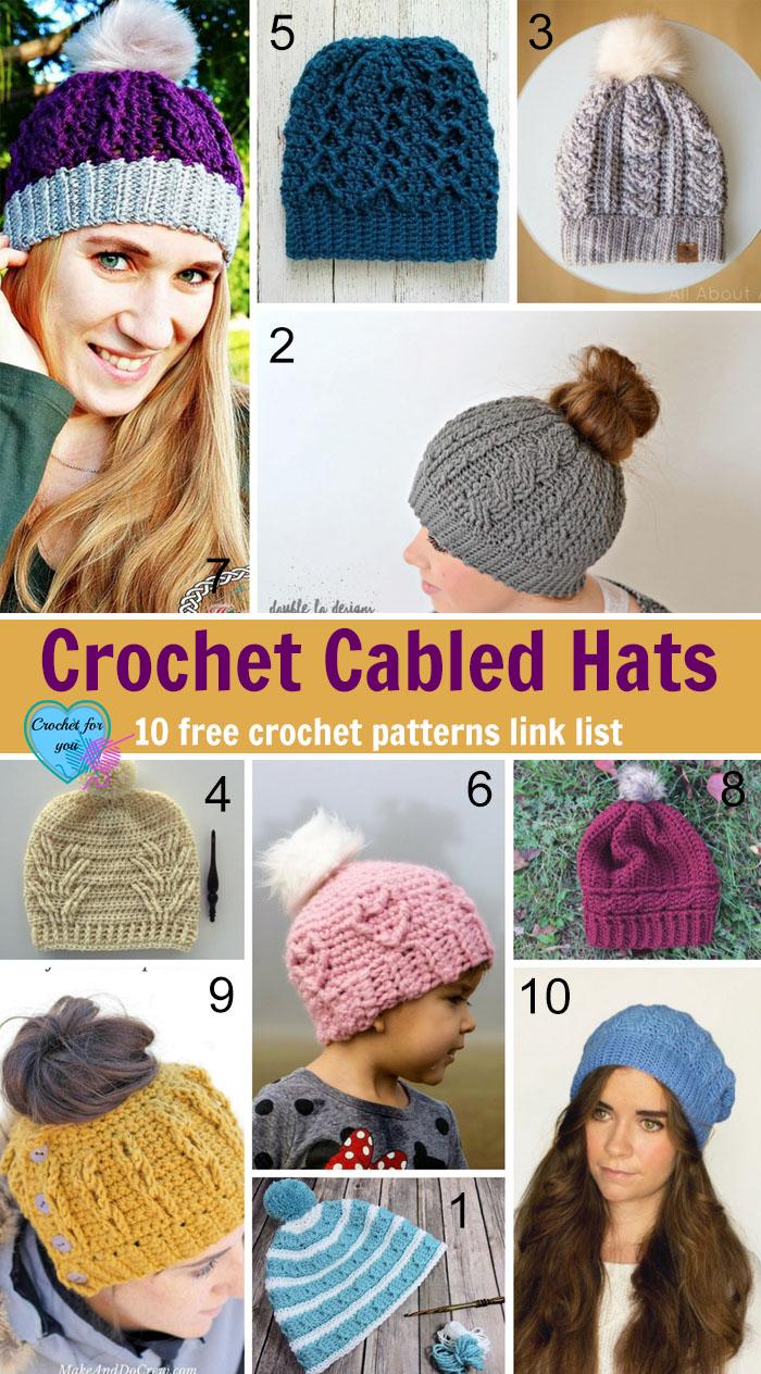 Crochet Cabled Hats - 10 free crochet pattern link list