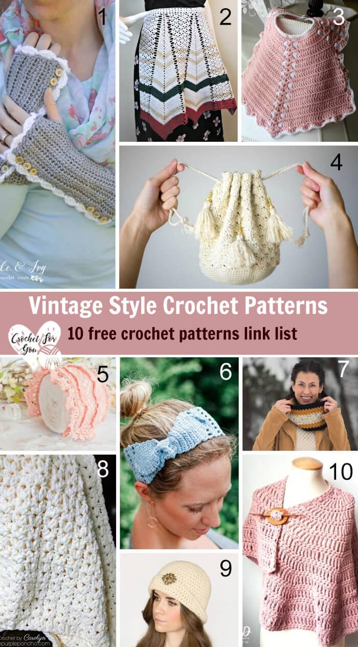 Vintage Style Crochet Patterns - 10 free crochet pattern link list