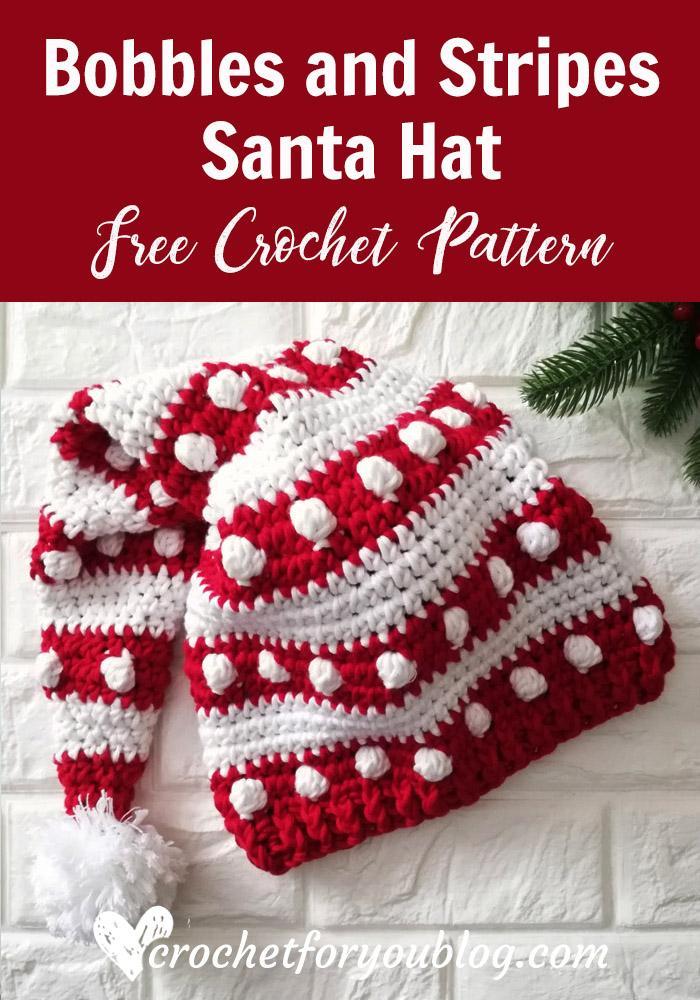Crochet Bobbles and Stripes Santa Hat