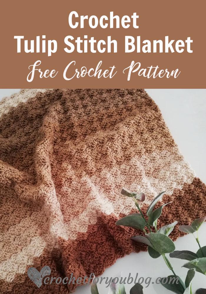 Crochet Tulip Stitch Blanket
