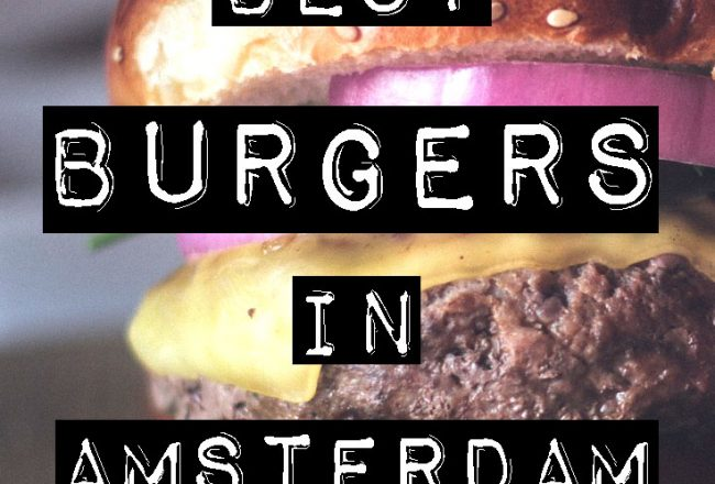 BEST BURGERS IN AMSTERDAM