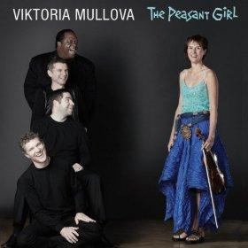 "Violinist Viktoria Mullova's album ""The Peasant Girl"""