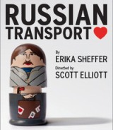 Poster for world premiere of 'Russian Transport' by Erika Sheffer at off-Broadway Theater Row in NY 2012. The play is set for a new production at Steppenwolf in 2014.