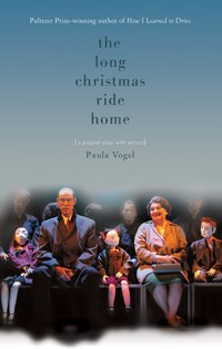 In 'The Long Christmas Ride Home,' by Paula Vogel, puppets bring poignant childhood memories to life.